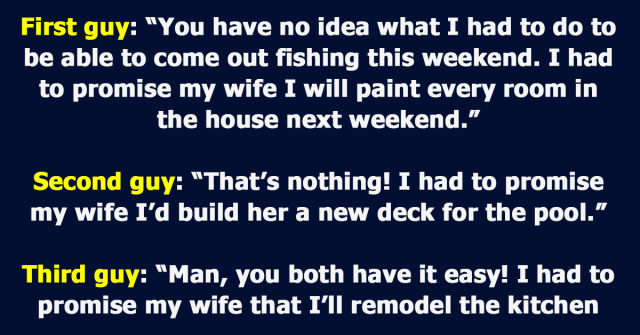 4 Married Guys Start Talking About Their Wives While Fishing
