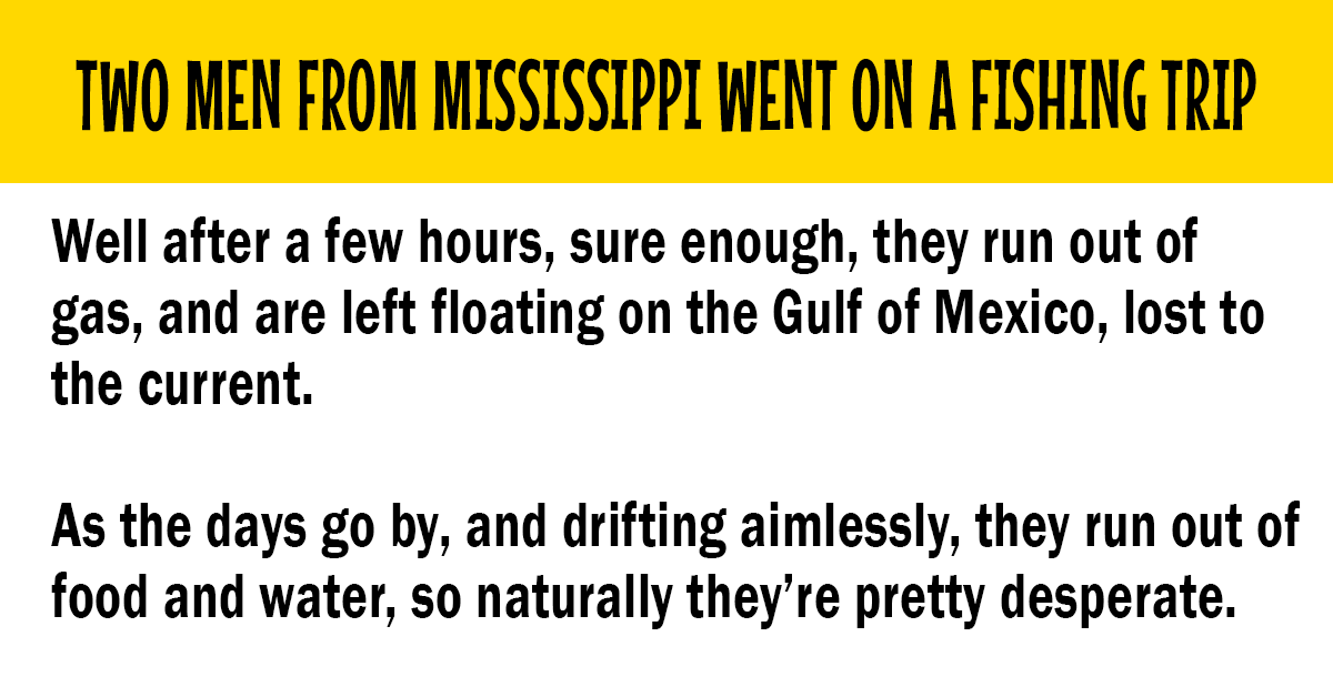 Two men from Mississippi went on a fishing trip