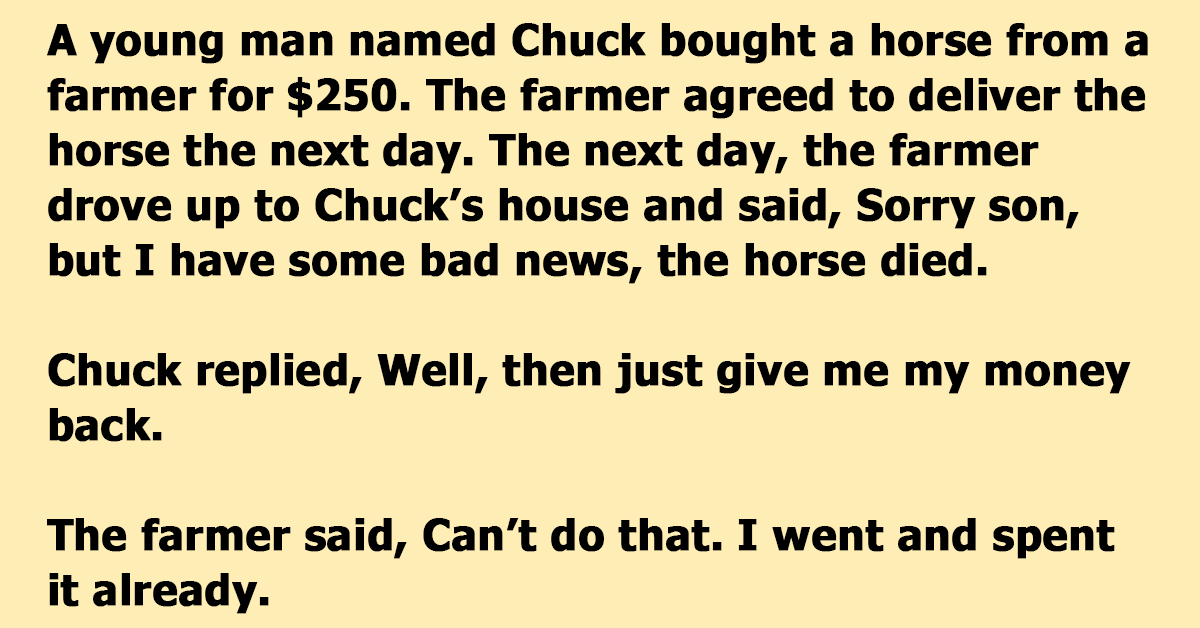 Man Buys A Dead Horse Without Knowing It