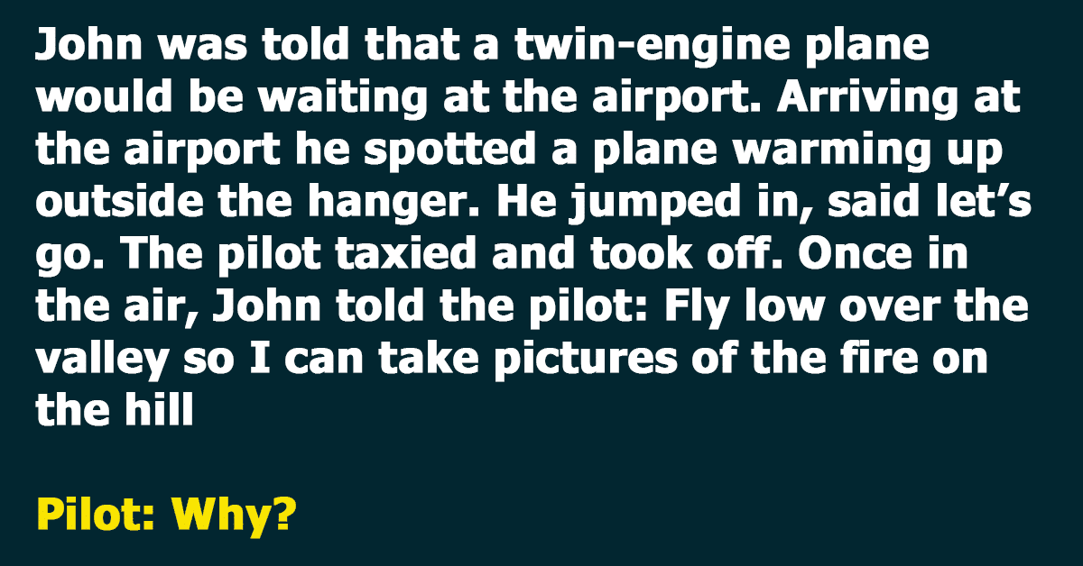 Pilot Takes Off Without Realizing Who His Passenger Is