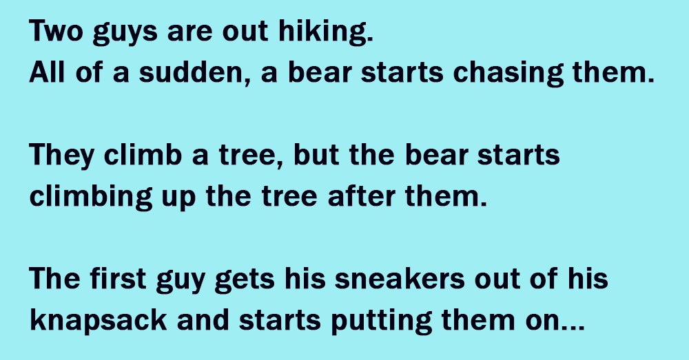 The Hikers and the Bear