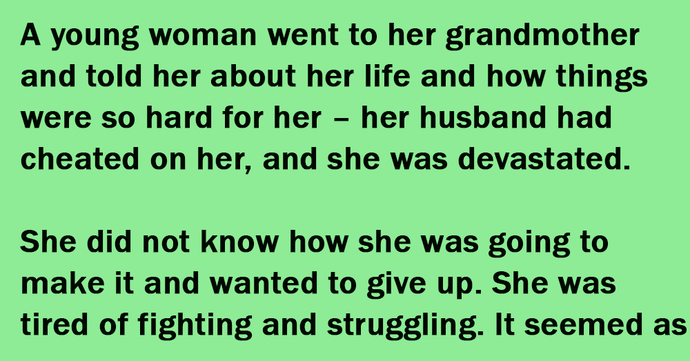 Grandma's Advice When Granddaughter Says Her Husband Cheated