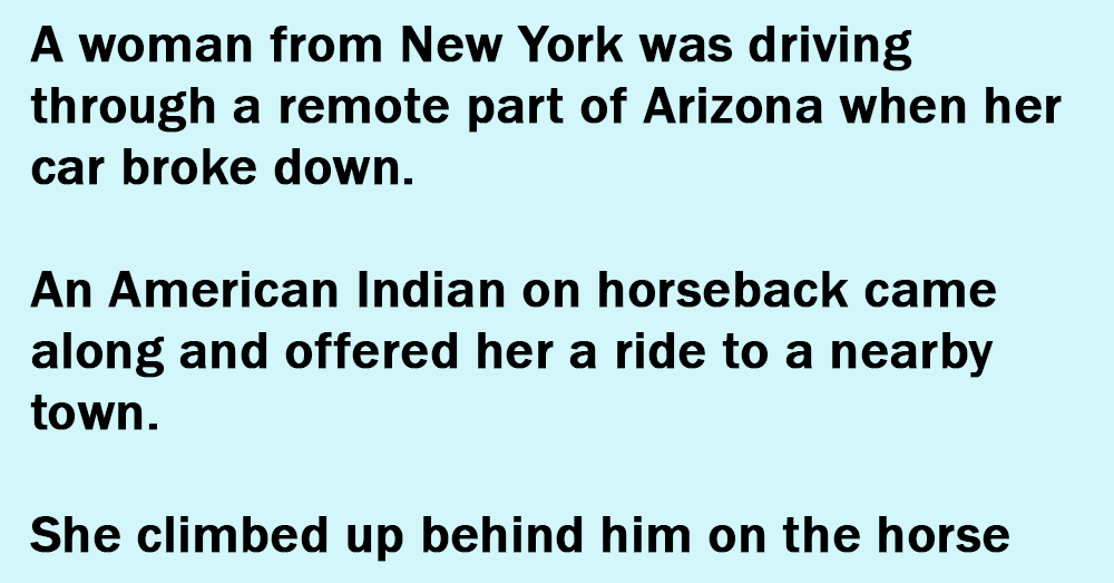 A Woman From New York Was Driving Through A Remote Part Of Arizona